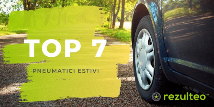 Top 7 pneumatici estivi 2019
